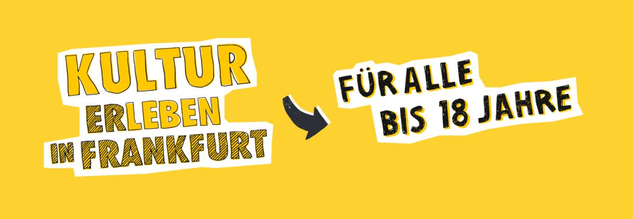 Eine Grafik mit dem Schriftzug Das Kultur und Freizeitticket. Für Alle bis 18 Jahre in den Farben Gelb und Schwarz.